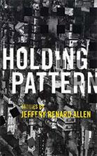 Holding Pattern, FDU MFA Fiction Faculty, Jeffery Renard Allen