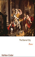 Kathy Graber, FDU MFA Poetry Faculty, The Eternal City