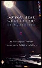 Minna Proctor, FDU MFA Nonfiction Faculty, Do You Hear What I Hear