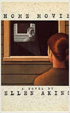 Ellen Akins, Fiction Faculty, Home Movie