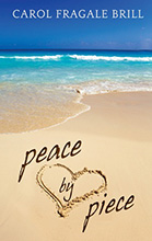 Peace by Piece, by Carol Brill
