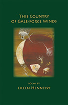 Eileen Hennessy, This Country of Gale-Force Winds