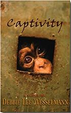 Debbie Wesselmann, Captivity
